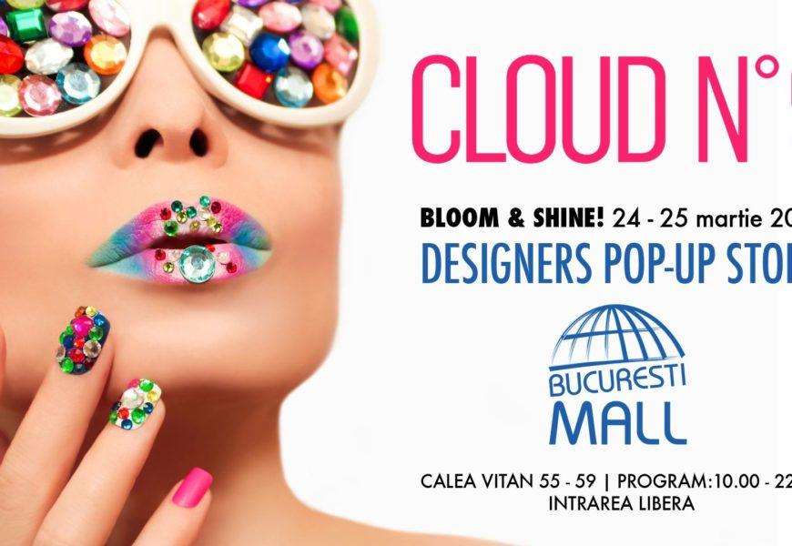 Cloud No 9 Pop-Up Store da startul maratonului de shopping de primavara